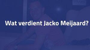 Wat verdient Jacko Meijaard